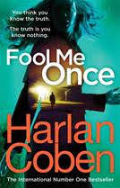 Fool Me Once by Harlen Coben: A Gripping New Thriller
