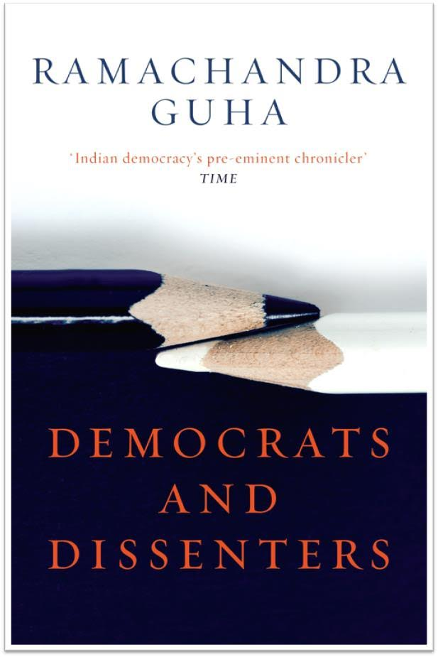 Ramachandra Guha Is Back With Essays On Dissent