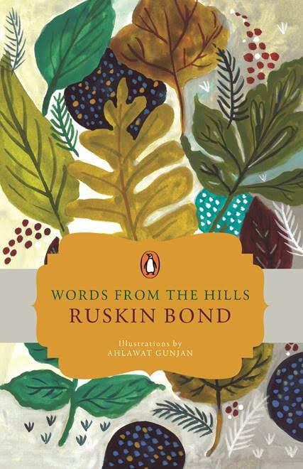 New Release: Words From The Hills by Ruskin Bond